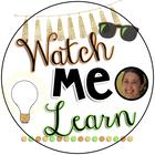 Watch Me Learn