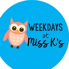 Weekdays at Miss K's