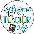 Welcome To Teacher Life