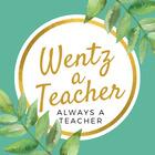 Wentz a Teacher Always a Teacher