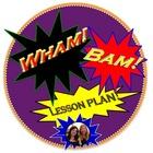 Wham Bam Lesson Plan