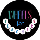 Wheels For Teachers