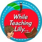 While Teaching Lilly
