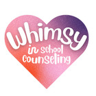 Whimsy in School Counseling