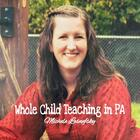 Whole Child Teaching in PA