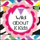 Wild about K and First Kidz
