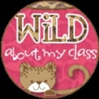 Wild About My Class