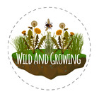 Wild and Growing
