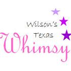 Wilson's Texas Whimsy