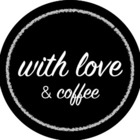 with love and coffee