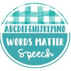 Words Matter Speech