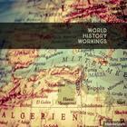 World History Workings