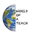 World of a Teach