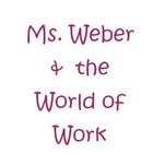 World of Work by Ms Weber
