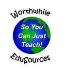Worthwhile EduSources - So You Can Just Teach