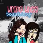 Wrong Wheel Teaching