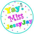YayMissJessyJay
