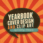 Yearbook Cover Design and Clip Art