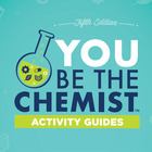 You Be The Chemist Activity Guides