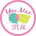 You Mae Speak