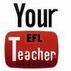Your EFL teacher
