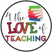 4 The Love of Teaching
