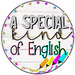 A Special Kind of English