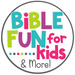 Bible Fun For Kids