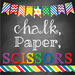 chalkpaperscissors