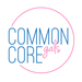 Common Core Gals