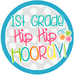 First Grade Hip Hip Hooray