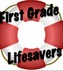 First Grade Lifesavers