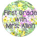 First Grade with Mrs Allen