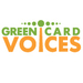 Green Card Voices