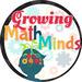 Growing Math Minds GMM