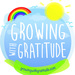 Growing With Gratitude