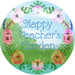 Happy Teachers Garden