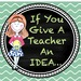 If You Give A Teacher An Idea