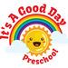 It's A Good Day Preschool