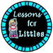 Lessons for Littles