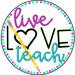 live.love.teach.