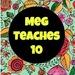 MegTeaches10
