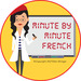 Minute by Minute French