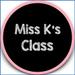 Miss K's Class