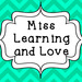 Miss Learning and Love