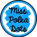 Miss Polka Dots