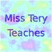 Miss Tery Teaches
