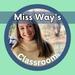 Miss Way's Classroom
