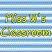 Miss W's Classroom