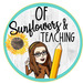 Of Sunflowers and Teaching